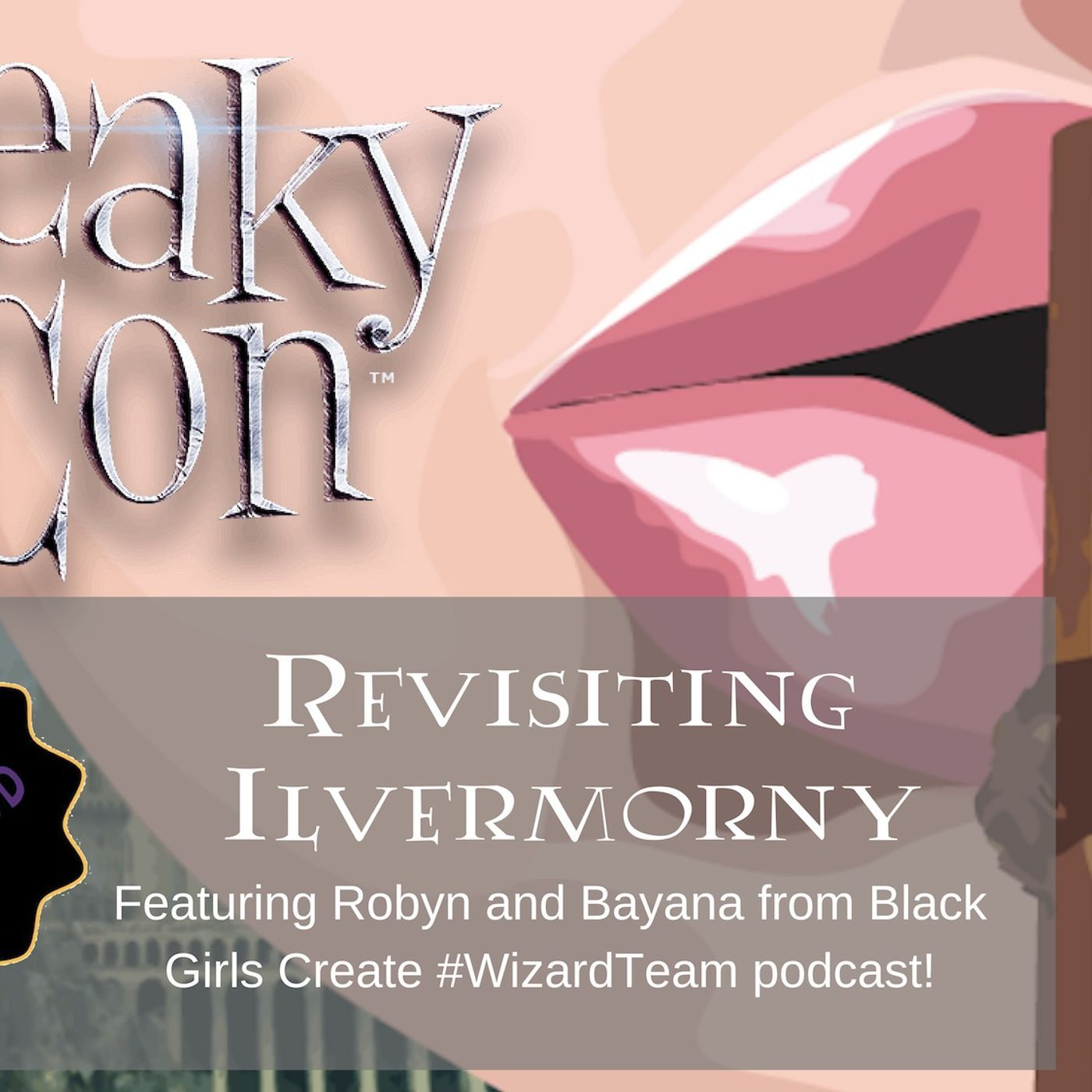 LeakyCon- Revisiting Ilvermorny ft. Bayana & Robyn of BGC