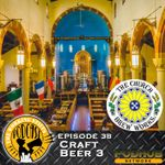 Listen to Episode 38: Craft Beer 3