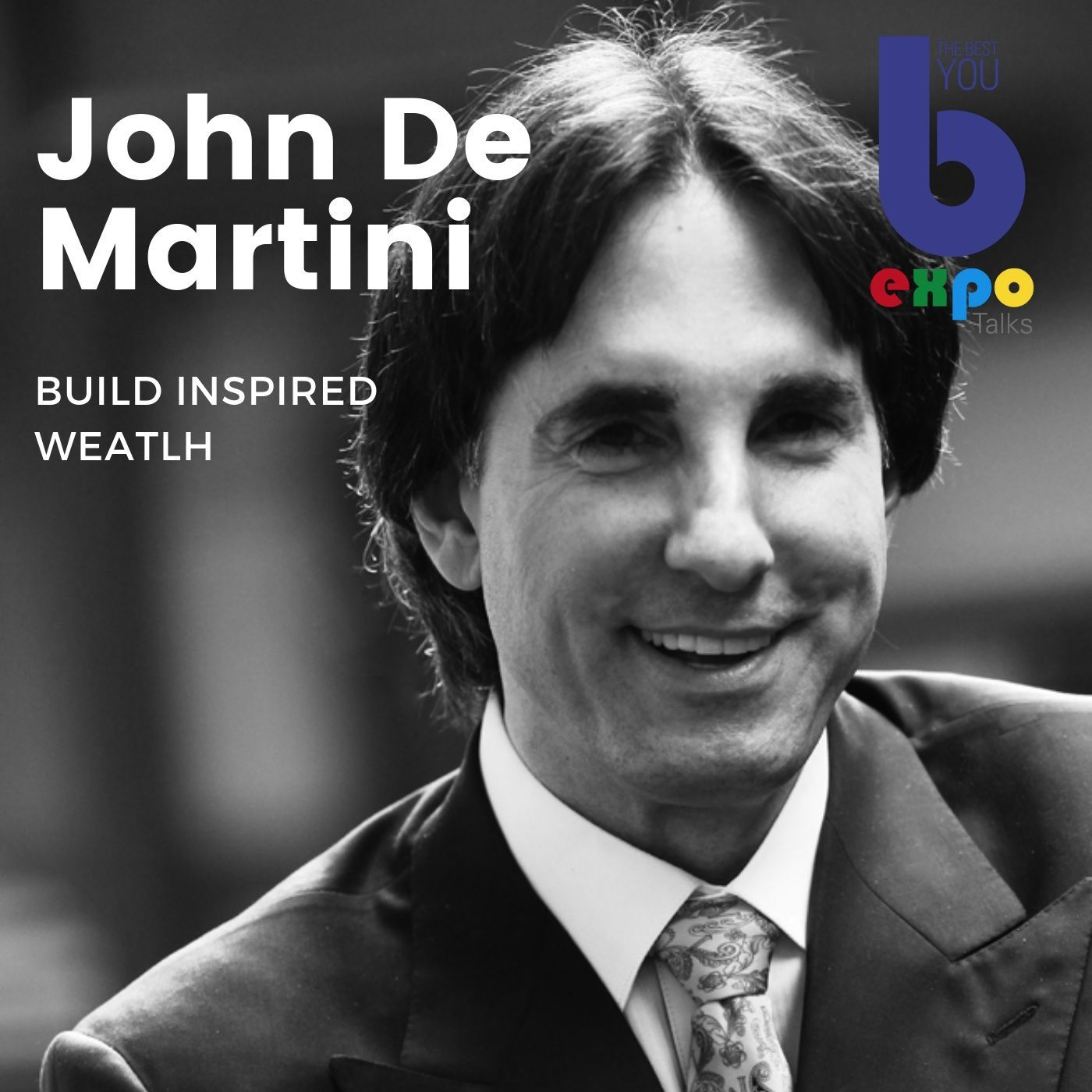 Listen to John Demartini at The Best You EXPO