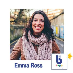 Listen to Emma Ross at The Best You EXPO