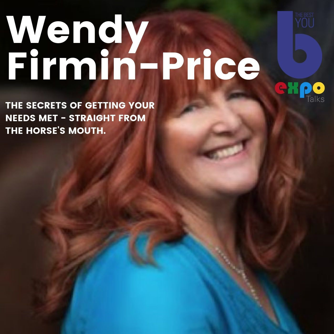 Listen to Wendy Felicity Firmin-Price at The Best You EXPO