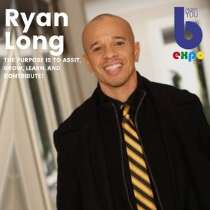Listen to Ryan Long at The Best You EXPO