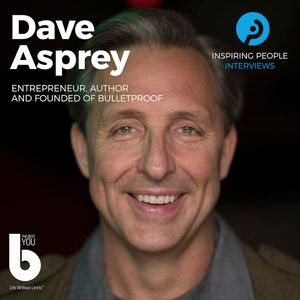 Listen to Episode #59: Dave Asprey