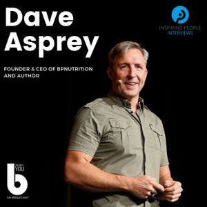 Listen to Episode #27: Dave Asprey