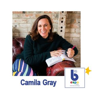 Listen to Camilla Gray at The Best You EXPO