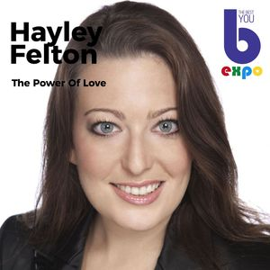 Listen to Hayley Felton at The Best You EXPO
