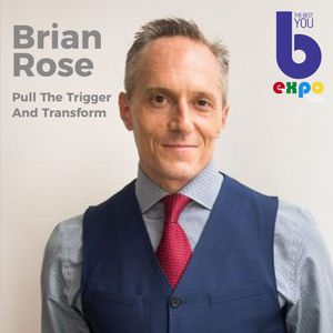 Listen to Brian Rose at The Best You EXPO