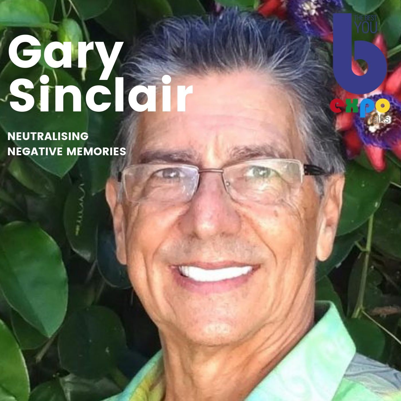 Listen to Gary Sinclair at The Best You EXPO