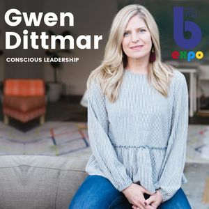 Listen to Gwen Dittmar at The Best You EXPO