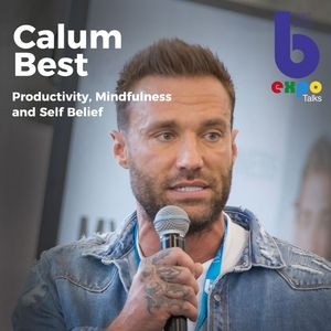 Listen to Calum Best at The Best You EXPO