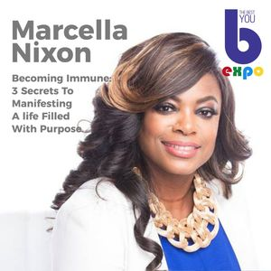Listen to Marcella Nixon  at The Best You EXPO