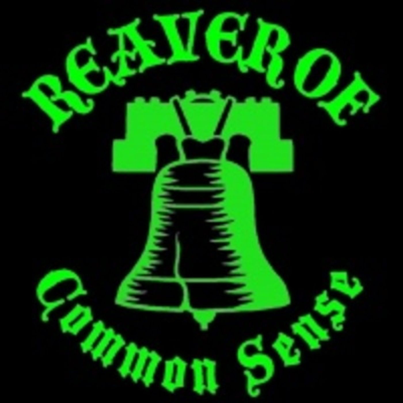 Reaver of Common Sense 01-29-2018