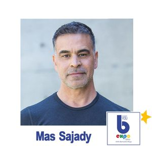Listen to Mas Sajady at The Best You EXPO