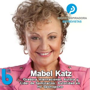 Listen to Episodio #006: Mabel Katz