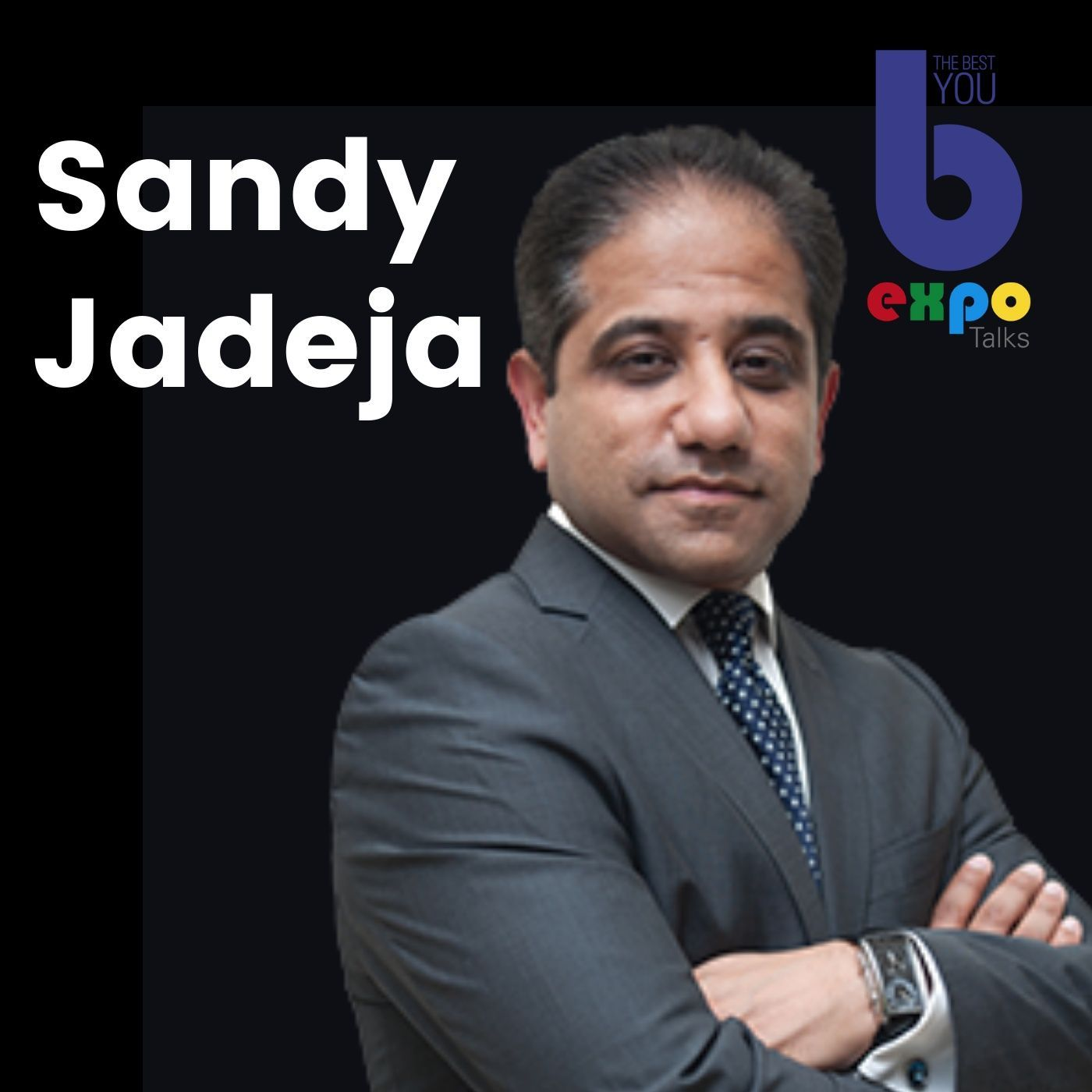 Listen to Sandy Jadeja at The Best You EXPO