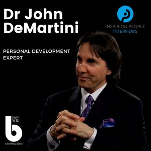 Listen to Episode #29: Dr John DeMartini