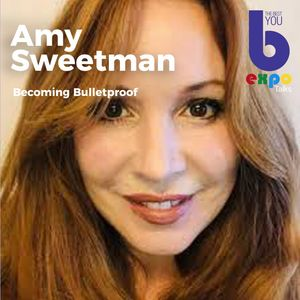 Listen to Amy Sweetman at The Best You EXPO
