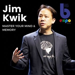 Listen to Jim Kwik at The Best You EXPO