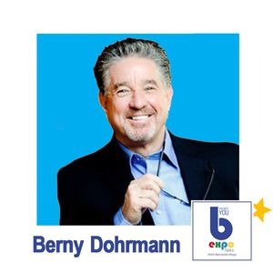 Listen to Berny Dohrmann at The Best You EXPO