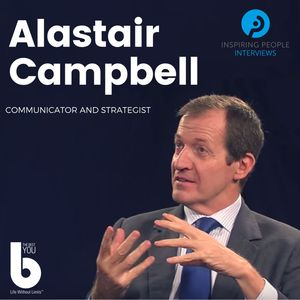 Listen to Episode #4: Alastair Campbell