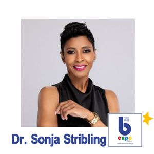 Listen to Dr Sonja Stribling at The Best You EXPO