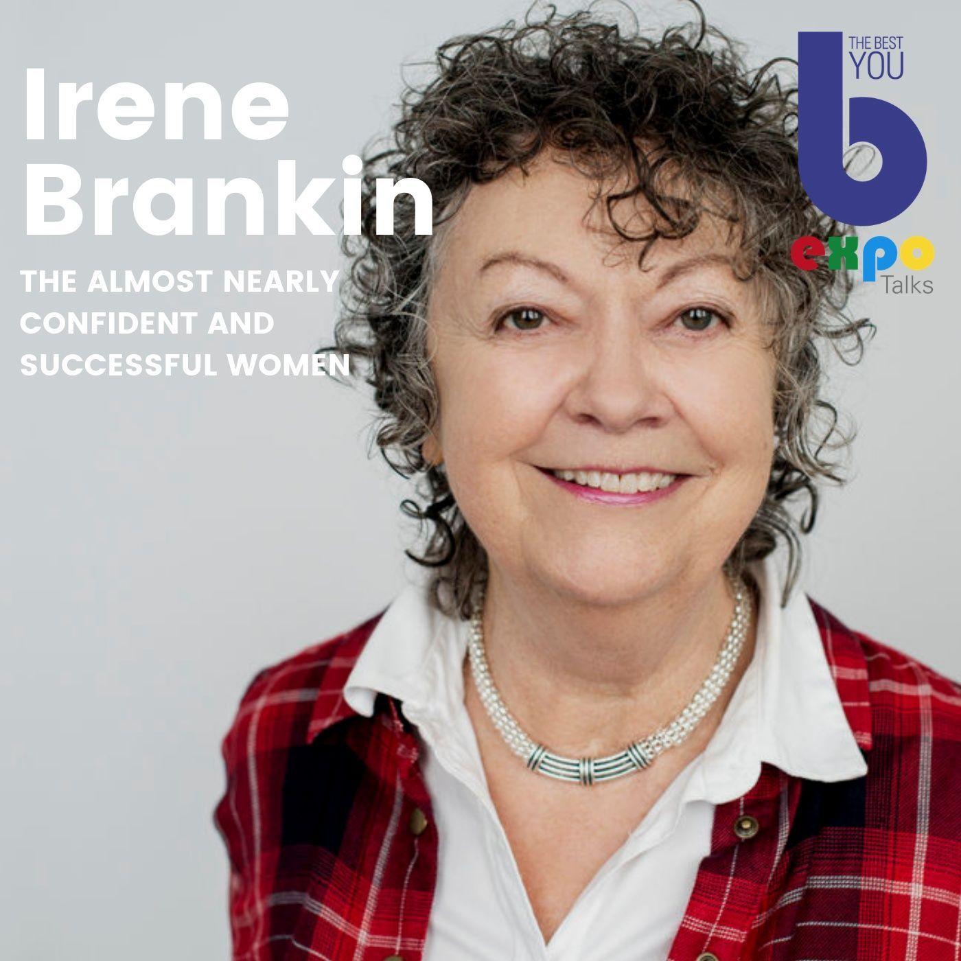 Listen to Irene Brankin at The Best You EXPO