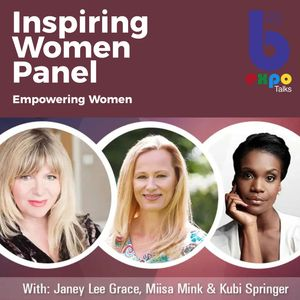 Listen to Inspiring Women Panel at The Best You EXPO
