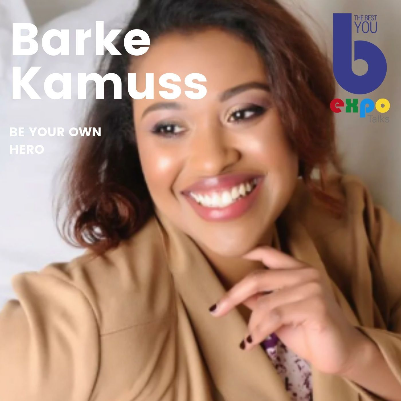 Listen to Barke Kramuss at The Best You EXPO
