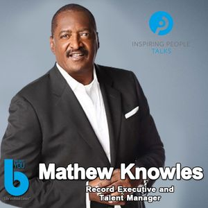 Listen to Episode #103: Mathew Knowles