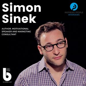 Listen to Episode #20: Simon Sinek