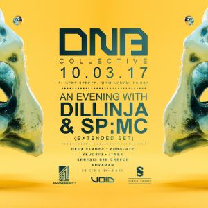 10/3, Birmingham. DNB Collective: Dillinja & SP:MC @ Amusement 13