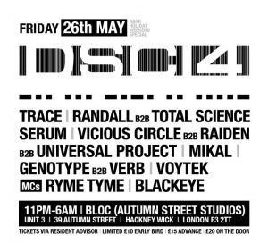 26/5, London. DSCI4 @ Bloc.