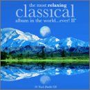 The Most Relaxing Classical Album In the World Ever, Volume II