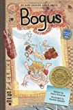 Bogus (The Aldo Zelnick Comic Novel Series)