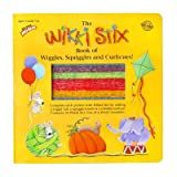 The Wikki Stix Book of Wiggles, Squiggles & Curlicues