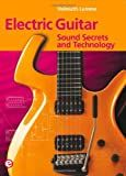 Electric Guitar: Sound Secrets and Technology