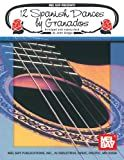 12 Spanish Dances by Granados (Spanish Edition)