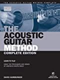 The Acoustic Guitar Method, Complete Edition Book (String Letter Publishing) (Acoustic Guitar) (Acoustic Guitar (String Letter))