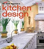 The New Smart Approach to Kitchen Design (New Smart Approach Series)