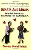 Hearts and Minds: How Our Brains Are Hardwired for Relationships