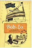 Bob-Lo: An Island in Troubled Waters