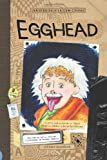 Egghead (The Aldo Zelnick Comic Novel Series)