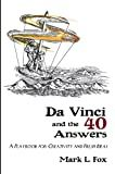 Da Vinci and the 40 Answers