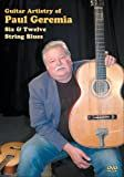 Guitar Artistry of Paul Geremia Six & Twelve String Blues