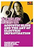 Warren Haynes: Acoustic Slide and the Art of Electric Improvisation