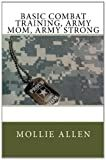 Basic Combat Training: Army Mom, Army Strong
