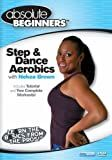 Bayview BAY907 Absolute Beginners Fitness- Step & Dance Aerobics With Nekea Brown