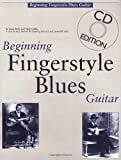Beginning Fingerstyle Blues Guitar (Book and Audio CD) (Guitar Books)