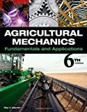 Agricultural Mechanics: Fundamentals & Applications