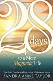 28 Days to a More Magnetic Life